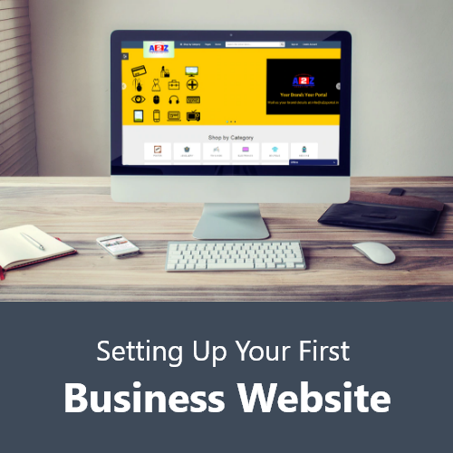 Setting Up Your First Business Website